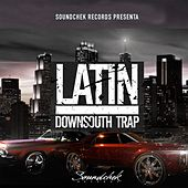 Latin DownSouth Trap by Various Artists