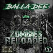Zombies Reloaded by Balla Dee