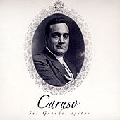 Play & Download Caruso, Sus Grandes Éxitos by Caruso | Napster