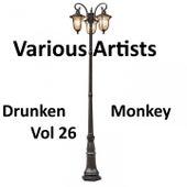 Drunken Monkey, Vol. 26 by Various Artists