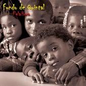 Pela hora by Grupo Fundo de Quintal