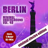 Berlin Minimal Underground, Vol. 49 by Various Artists