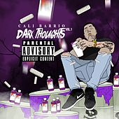 Dark Thoughts, Vol. 1 by Cali Barrio