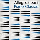 Allegros para Piano Clásico by Various Artists
