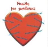 Písničky Pro Zamilované by Various Artists