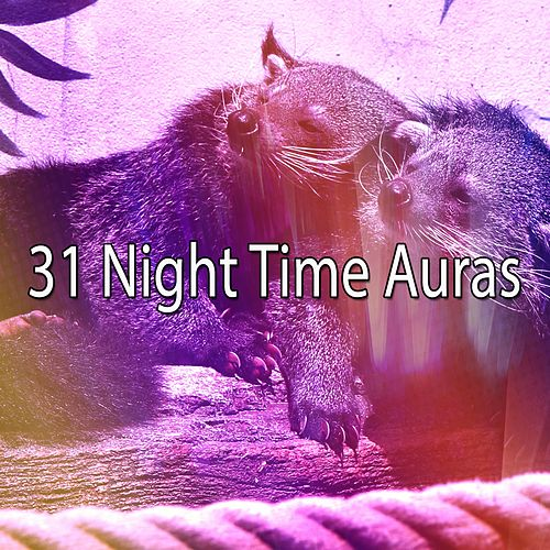 31 Night Time Auras by Deep Sleep Relaxation