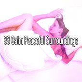 33 Calm Peaceful Surroundings by Bedtime Baby