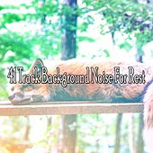 41 Track Background Noise For Rest by Ocean Sounds Collection (1)