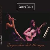 Capricho del Tiempo by Carpusa Tango