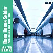 Deep House Sektor, Vol. 11 by Various Artists