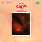 Bengali Mordern Songs by Manna Dey