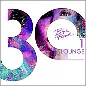 30 Years Blue Flame Records - Lounge, Vol. 1 by Various Artists