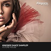 Kingside Dance Sampler: Future House by Various Artists