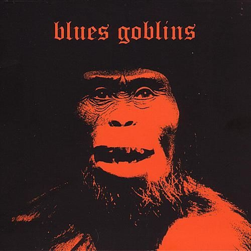 Blues Goblins by Blues Goblins