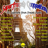 Superfrench Connection (Remastered 2017) by Various Artists