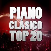 Piano Clásico Top 20 by Various Artists