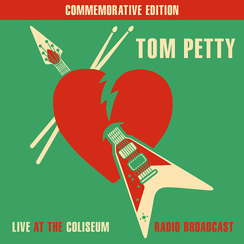 Live At The Coliseum - Radio Broadcast by Tom Petty