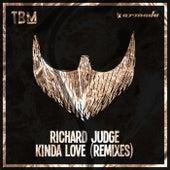 Kinda Love (Remixes) de Richard Judge
