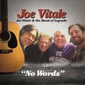 No Words by Joe Vitale