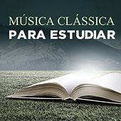 Música Clásica para Estudio by Various Artists