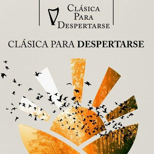 Clásica para Despertarse by Various Artists