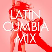 Latin Cumbia Mix by Various Artists