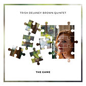 The Game by Trish Delaney-Brown Quintet
