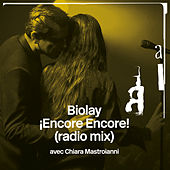 ¡Encore Encore! (Radio Mix) by Benjamin Biolay