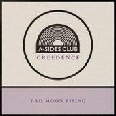 Bad Moon Rising by A-Sides Club