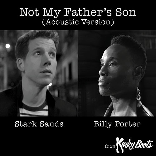 Not My Father's Son (Acoustic Version) by Stark Sands