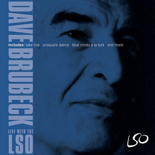 Dave Brubeck: Live with the LSO by Dave Brubeck