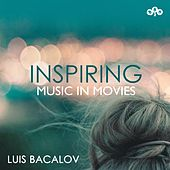 Inspiring Music in Movies - Luis Bacalov by Various Artists