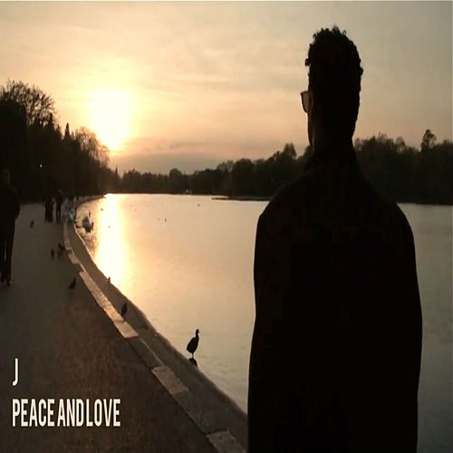Peace and Love by J.