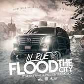 Flood the City (feat. Sky Balla, Prezi & Young Lox) by Lil Rue