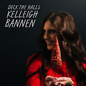 Deck the Halls by Kelleigh Bannen