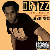 The City  (Downtown) by Drizz