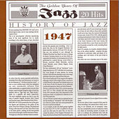 History of Jazz 1947 von Various Artists