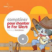 Comptines pour chanter le Far-West by Various Artists