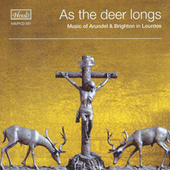 As the Deer Longs: Music of Arundel & Brighton in Lourdes by Arundel