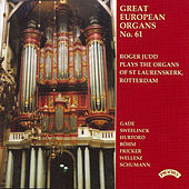 Great European Organs No. 61: St. Laurenskerk, Rotterdam by Roger Judd