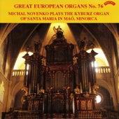 Great European Organs No.76: Santa maria in Mao, Minorca by Michal Novenko