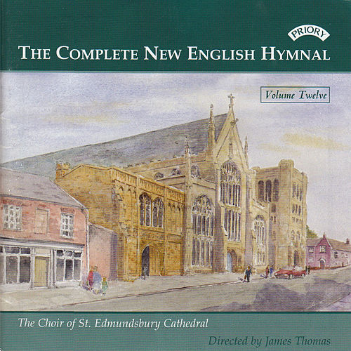 Complete New English Hymnal Vol. 12 de St Edmundsbury Cathedral Choir