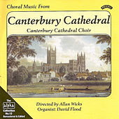 Alpha Collection Vol 12: Choral Music from Canterbury Cathedral by Canterbury Cathedral Choir, Allan Wicks, David Flood