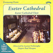 Play & Download Alpha Collection Vol 13: Evensong from Exeter Cathedral by Exeter Cathedral Choir, Lucian Nethsingha, Paul Morgan | Napster