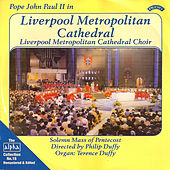 Play & Download Alpha Collection 15: Pope John Paul II in Liverpool Metropolitan Cathedral by Liverpool Metropolitan Cathedral Choir, Philip Duffy, Terence Duffy | Napster