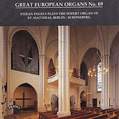 Great European Organs No.69: St.Matthias, Berlin-Schoneberg by Stefan Engels