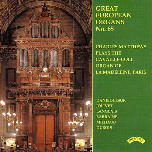 Play & Download Great European Organs No.65: La Madeleine, Paris by Charles Matthews | Napster