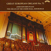Play & Download Great European Organs No.71: Usher Hall, Edinburgh by John Kitchen | Napster