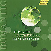 Romantic Orchestral Masterpieces by Various Artists