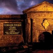 Corner Stone Cues Presents: El Morro by Corner Stone Cues